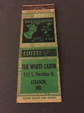 The White Cabin  IN Ind Indiana Matchbook Matchcover