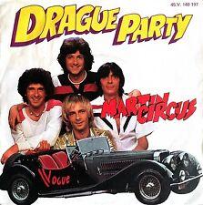 "Martin Circus 7"" Drague Party - France (VG+/VG)"