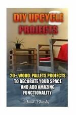 DIY Upcycle Projects: 20+ Wood Pallets Projects to Decorate Your Space and...