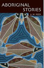 Aboriginal Stories By A.W. Reed (Paperback Book)