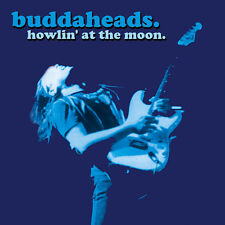BUDDAHEADS: HOWLIN' AT THE MOON (AWESOME BLUES/ROCK GUITAR DISC)