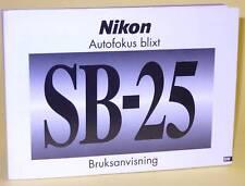 Bruksanvisning/Manual Nikon SB-25 Speedlight (Swedish)