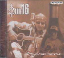 Sur 16 Reflejo De Un Alma Ebria CD New Nuevo Sealed