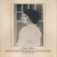 PHOTO PRESSE c. 1910 - Mode: Peinture sur Visage  - 200