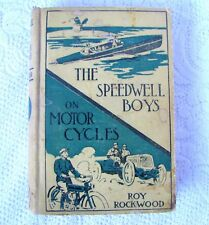 First Edition Roy Rockwood The Speedwell Boys on Motorcycles c.1913 Antique Book