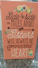 Sisters Always Hanging Sign