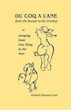 Du Coq a l'Ane - From the Rooster to the Donkey : Or Jumping from One Thing...