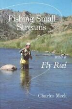 NEW - Fishing Small Streams with a Fly-Rod by Meck, Charles R.