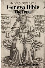 Geneva Bible: The Torah by Andrew Heckmaster