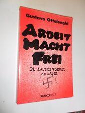 ARBEIT MACHT FREI - GUSTAVO OTTOLENGHI - SUGARCO 1995