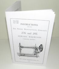 Singer Sewing Machine 27k 28k Instruction Manual Reproduction