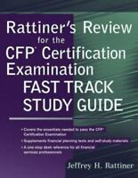 Rattiner's Review for the CFP(R) Certification Examination, Fast Track Study ...