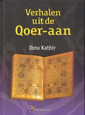 VERHALEN UIT DE QOER-AAN - Ibnu Kathir