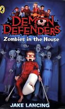 DEMON DEFENDERS __ ZOMBIES IN THE HOUSE __ JAKE LANCING __ BRAND NEW