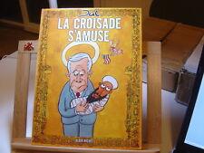 LA CROISADE S'AMUSE EO2006 JUL TBE/TTBE ALBIN MICHEL