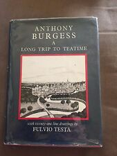 "1976 ""A LONG TRIP TO TEATIME"" ANTHONY BURGESS ILLUSTRATED HARDBACK BOOK"