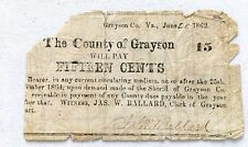 Grayson County, Va 15 Cent Note Civil War Era June 28, 1862 look at the back