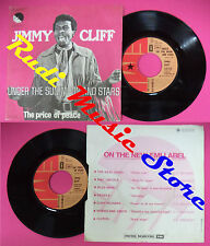 LP 45 7'' JIMMY CLIFF Under the sun moon and stars The price of no cd mc dvd