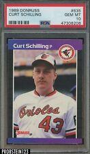 1989 Donruss #635 Curt Schilling Baltimore Orioles RC Rookie PSA 10 GEM MINT