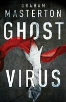Ghost Virus by Graham Masterton 9781788545020 | Brand New | Free UK Shipping