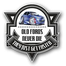 Koolart Old Fords Never Die Slogan For Retro Mk2 Ford Mondeo ST ST24 Car Sticker