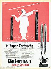 PUBLICITE ADVERTISING 026  1954  Waterman  Super cartouche   par Pierre Lacroix