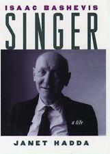 Isaac Bashevis Singer: A Life (Studies in Jewish History), Hadda, Janet, Good Co