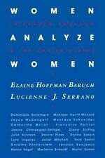 Women Analyze Women: In France, England, and the United States by Baruch, Elain