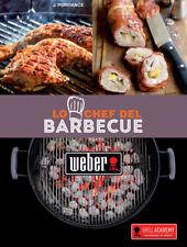 """Ricettario WEBER per amanti del barbecue a carbone """"Lo chef del Barbecue"""""""