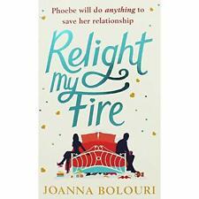 Joanna Bolouri Relight My Fire Book The Cheap Fast Free Post