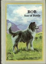 Bob, Son of Battle by Alfred Ollivant (1988, Hardcover)