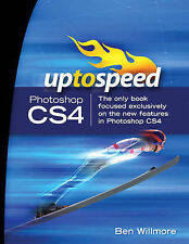 """VERY GOOD"" Willmore, Ben, Adobe Photoshop CS4: Up to Speed, Book"