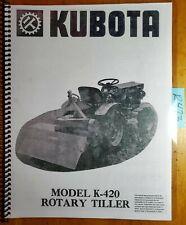 Kubota K 420 K420 Rotary Tiller Owners Operators Amp Parts Manual