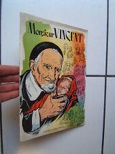 PETILLOT / MARIN  / MONSIEUR VINCENT   / BONNE PRESSE 1960