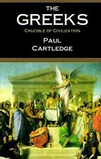 The Greeks : Crucible of Civilization by Paul Cartledge