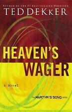 Heaven's Wager - The Martyr's Song #1 by Ted Dekker SC new