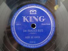 Ivory Joe Hunter - San Fransisco Blues/Don't Be No Fool-Fool on King 4183 78 RPM