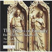 Pillars of Eternity: Music from the Eton Choirbook, Vol. 3 (2004)