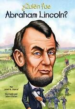 Quien Fue Abraham Lincoln? (who Was...?) (spanish Edition): By Janet Pascal