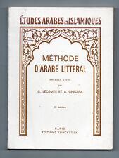 Méthode d'Arabe Littéral - Premier livre - G.Lecomte - A. Ghedira