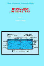 NEW Hydrology of Disasters (Water Science and Technology Library)