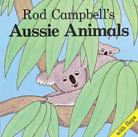 Rod Campbell's Aussie Animals, Campbell, Rod, Good Book