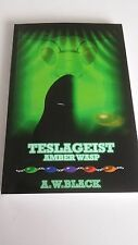 Teslageist: Amber Wasp (New, Signed)
