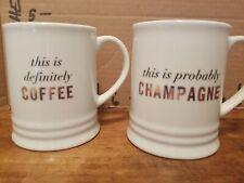 "Pair (2) Fringe Studio Coffee Mugs Definitely Not Coffee & ""Probably Champagne"""
