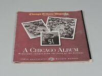 A CHICAGO ALBUM - 150th Anniversary of Chicago Tribune Newspaper APRIL, 1997