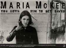 "5/6/93PGN21 MARIA MCKEE : YOU GOTTA SIN TO GET SAVED ALBUM ADVERT 7X10"" TOUR DAT"
