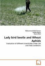 Lady bird beetle and Wheat Aphids, Sarwar, Altaf 9783639371819 Free Shipping,