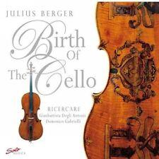 Birth of The Cello by Julius Berger Domenico Gabrielli   CD