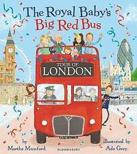 The Royal Baby's Big Red Bus Tour of London (Royal Baby 4), Mumford, Martha, New