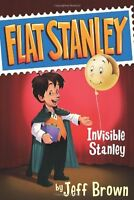 Invisible Stanley (Flat Stanley) by Jeff Brown